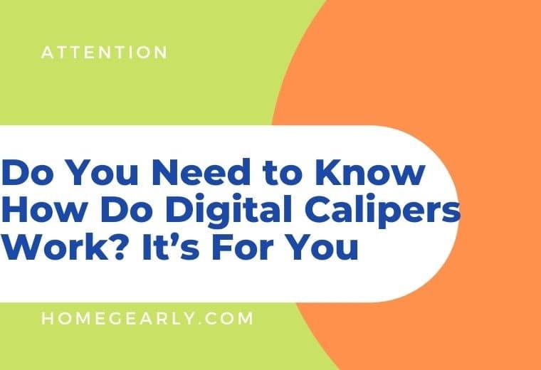 How Do Digital Calipers Work