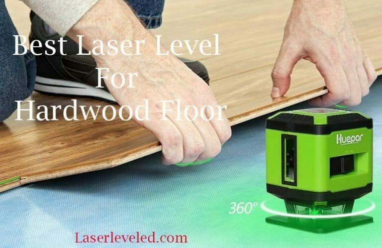 best laser level for hardwood floor