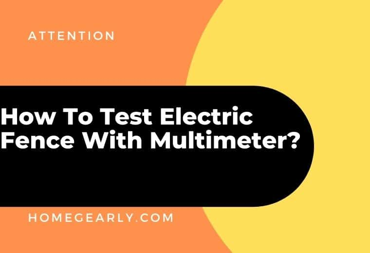 how to test electric fence with multimeter